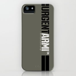 URGENTARMI (V02)... there's less reason to fear and more reason to fight. iPhone Case