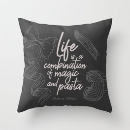Federico Fellini on life, magic and pasta, inspirational quote, funny sentence, kitchen wall decor Throw Pillow