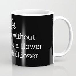 A Woman Without a Man is Like ... Coffee Mug