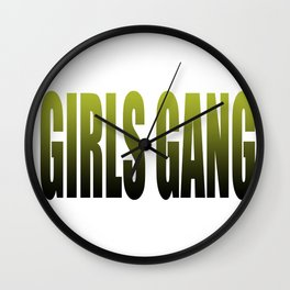 girls gang Wall Clock