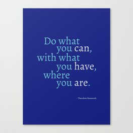 Do what you can Canvas Print