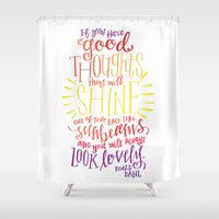 roald dahl Shower Curtains featuring You Will Always Look Lovely [Roald Dahl] by Jillian Kaye