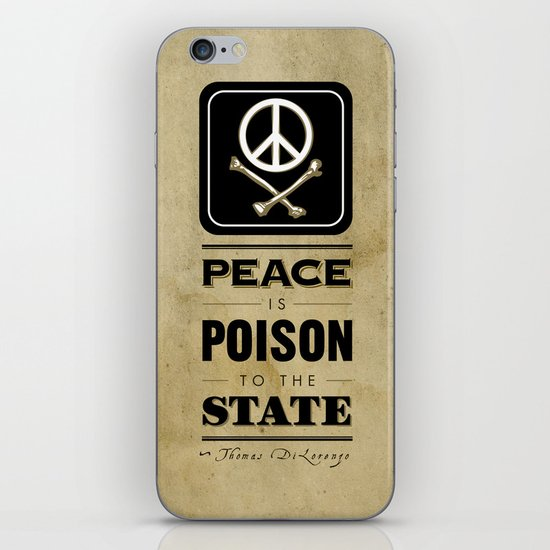 Peace is Poison to the State iPhone & iPod Skin