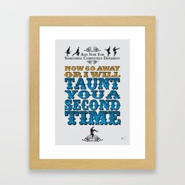 No05 My Silly Quote Poster Framed Art Print