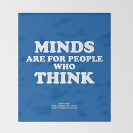 Howlin' Mad Murdock's 'Minds Are for People...' shirt Throw Blanket
