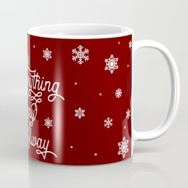Merry Everything and Happy Always Coffee Mug