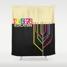 Dedication (8 Days) Shower Curtain