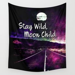 441 Stay Wild Moon Child Wall Tapestry