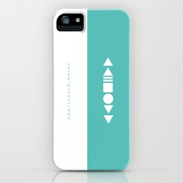 Do not stop music iPhone Case