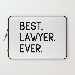Best Lawyer Ever Advocate Gift Idea Laptop Sleeve