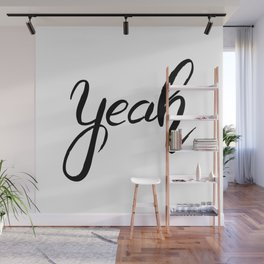 Yeah, black and white cute word art Wall Mural