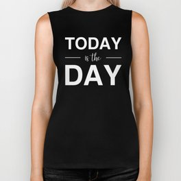 Today Is The Day Biker Tank