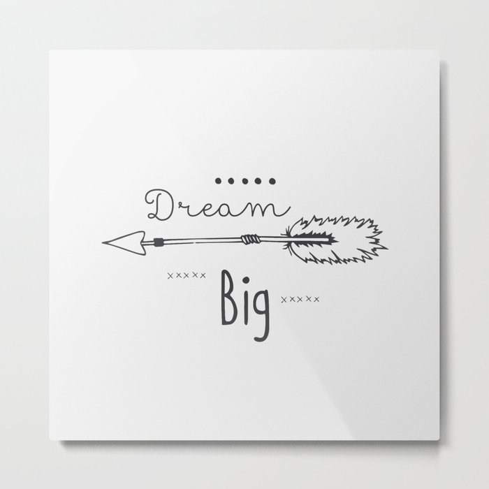 Dream big gray Metal Print