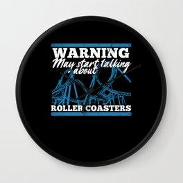 Warning May Start Talking About Roller Coasters Wall Clock