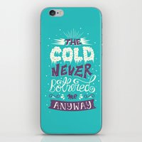 risa rodil iPhone & iPod Skins featuring Cold Never Bothered Me Anyway by Risa Rodil