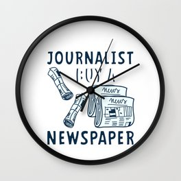 Save A Journalist Buy Newspaper Journalism Gift Wall Clock