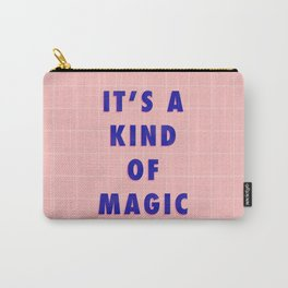 A Kind Of Magic Carry-All Pouch