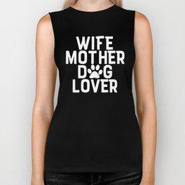 Wife Mother Dog Lover Biker Tank