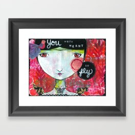 You Were Meant to Fly Framed Art Print