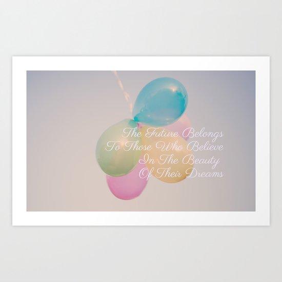 The Future Belongs In Balloons  Art Print