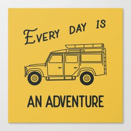 Every day is an adventure, land rover Canvas Print