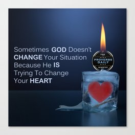 God Changes Hearts Canvas Print