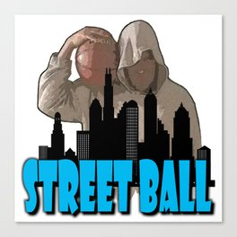 STREET BALL  Canvas Print