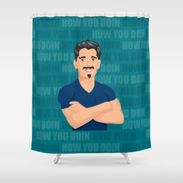 How You Doin Shower Curtain