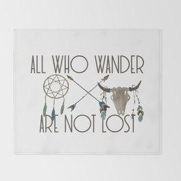 All Who Wander Are Not Lost Native American Dreamcatcher Arrows and Skull Throw Blanket