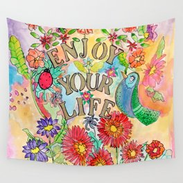 Enjoy your life Wall Tapestry