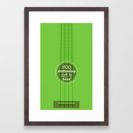 Stop pretending art is hard (green) Framed Art Print