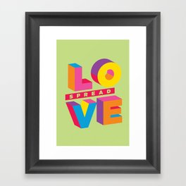 Spread Love Framed Art Print