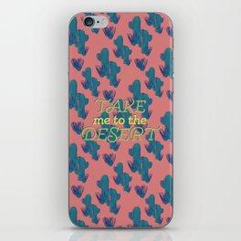 Take me to the Desert #society6 #decor #buyart iPhone Skin