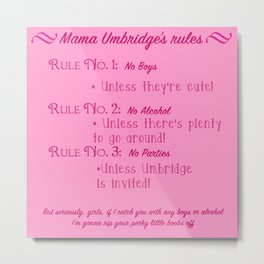 Mama Umbridge's Rules Metal Print