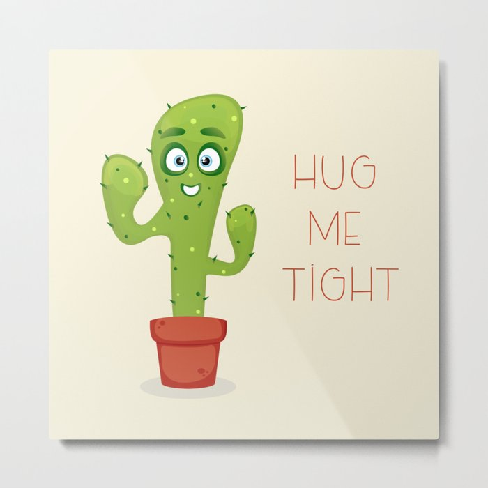 Hug the Cactus Metal Print