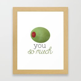 Olive You So Much Framed Art Print