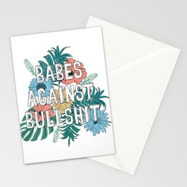 Babes Against Bullshit Stationery Cards