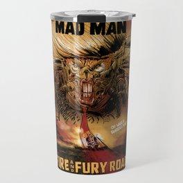 Fire & Fury Road Travel Mug