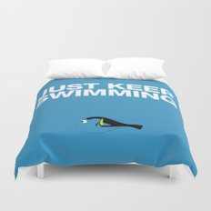 Just Keep Swimming Duvet Cover