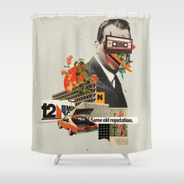 Same Old Reputation Shower Curtain