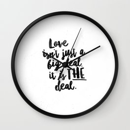 Love is the deal Wall Clock