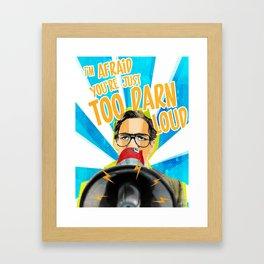 Back to the Future - Too Darn Loud Framed Art Print