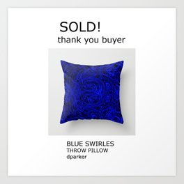 sold, thank you Art Print