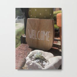 Welcome Home Little Succulent Metal Print