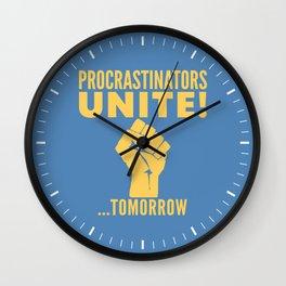 Procrastinators Unite Tomorrow (Blue) Wall Clock