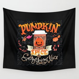 Pumpkin Spice & Everything Nice Wall Tapestry