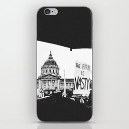 The Future is Nasty - The Women's March on San Francisco iPhone Skin