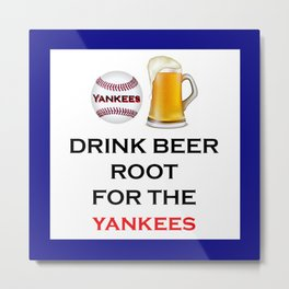 Yankees Team Gifts and Beer, Baseball Team, Sports Fan Clothes Metal Print