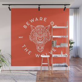 Beware of the Wolves (white) Wall Mural