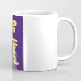 Be Heard Coffee Mug